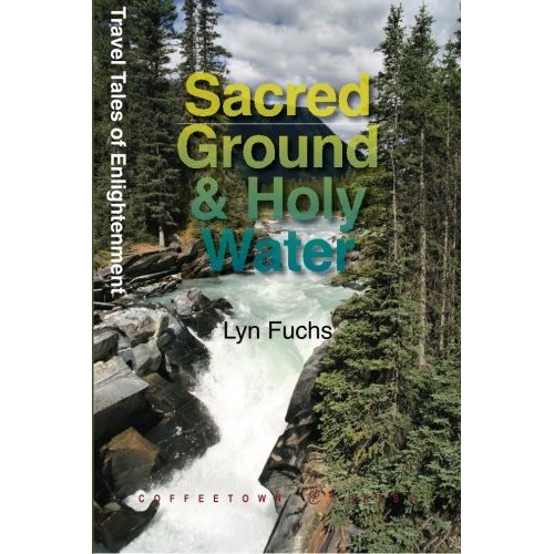 Sacred Ground and Holy Water