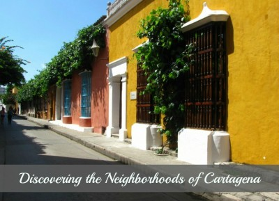 Street view with text final 400x289 Discovering Colombia in the Neighborhoods of Cartagena