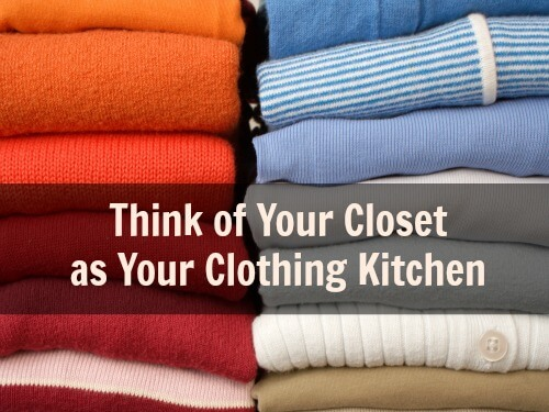 Closet Cover 1 Think of Your Closet as Your Clothing Kitchen