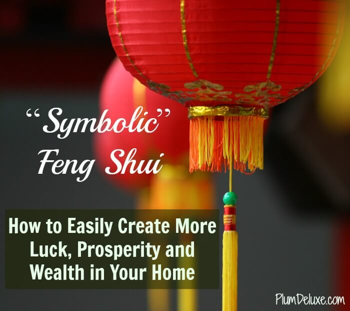 Learn More About Symbolic Feng Shui