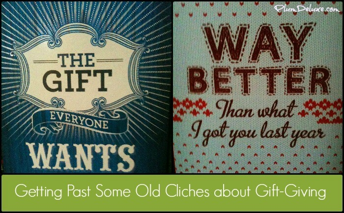 getting past gift giving cliches