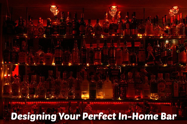 Designing Your Perfect In Home Bar