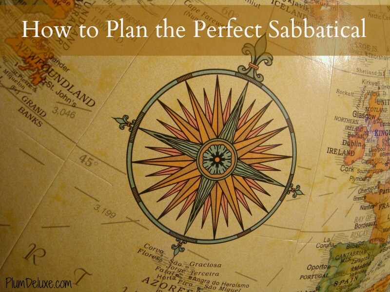 How to Plan the Perfect Sabbatical