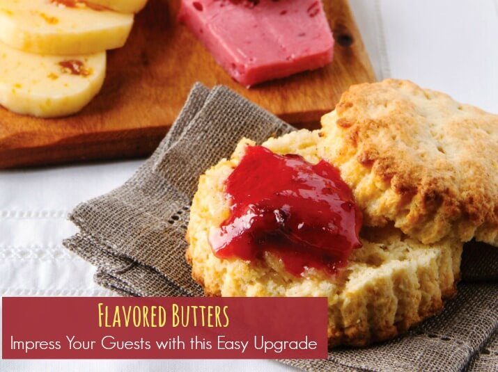 flavored butters cover Flavored Butters: Impress Your Guests with this Easy Upgrade