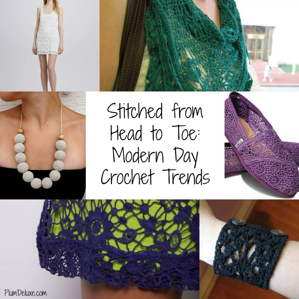 Crochet trends cover Stitched from Head to Toe: Modern Day Crochet Trends