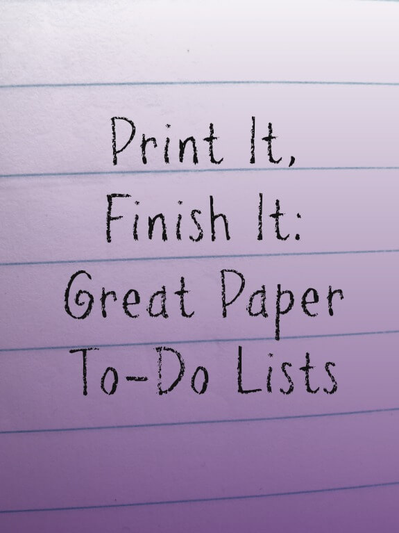 Paper To Do lists cover Print It, Finish It: Great Paper To Do Lists