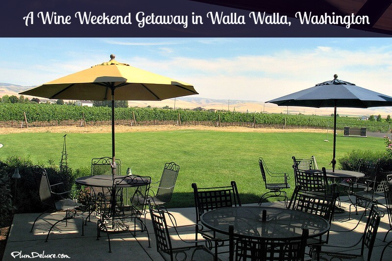 wine weekend getawayy in walla walla, washington