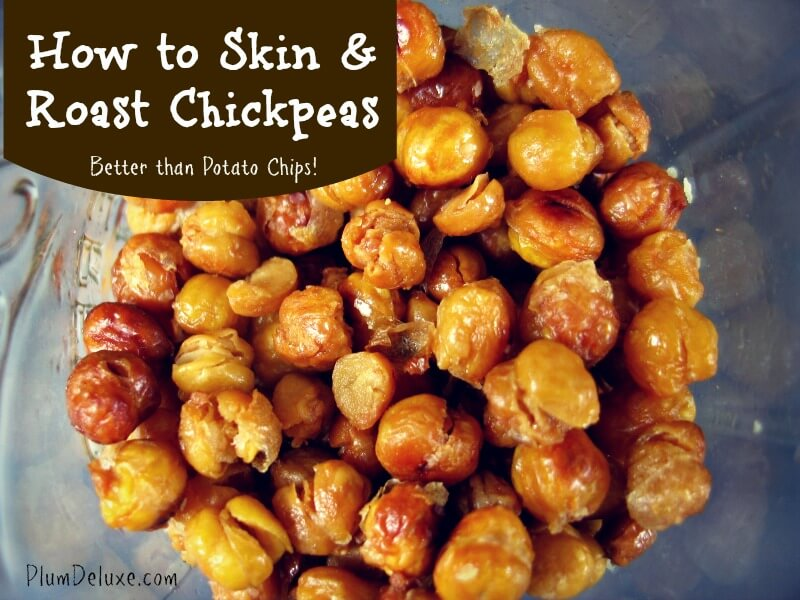 how to skin and roast chickpeas