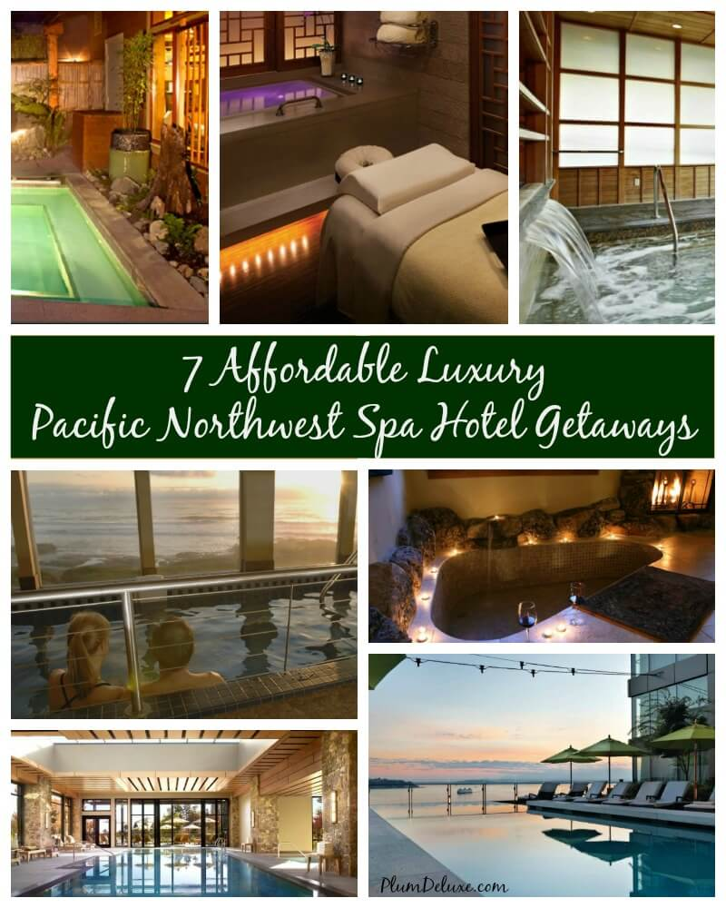 affordable luxury pacific northwest spa hotel getaways
