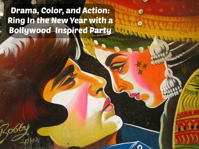 Ring In The New Year With A Bollywood Inspired Party