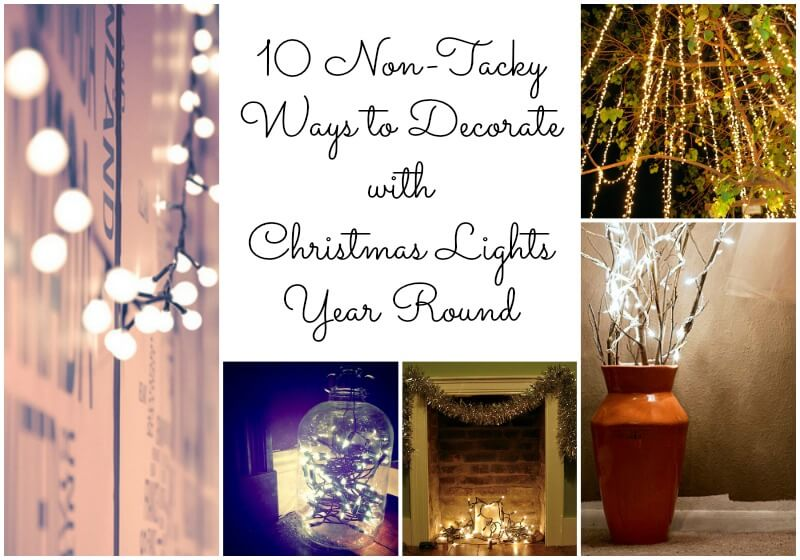 Non-Tacky Ways to Decorate with Christmas Lights Year Round