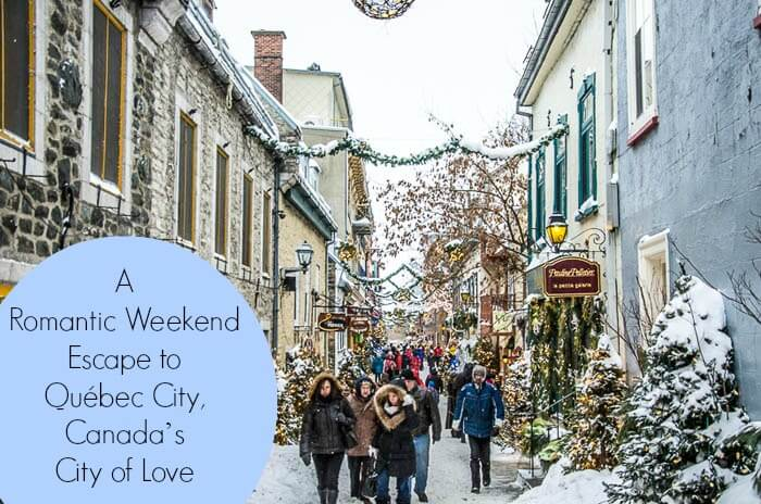 A Romantic Weekend Escape to Québec City Canada's City of Love A Romantic Weekend Escape to Québec City, Canada's City of Love