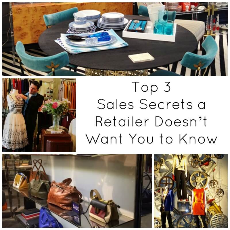 Top 3 Sales Secrets a Retailer Doesn't Want You to Know