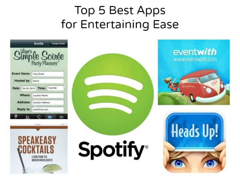 Top 5 Best Apps  for Entertaining Ease