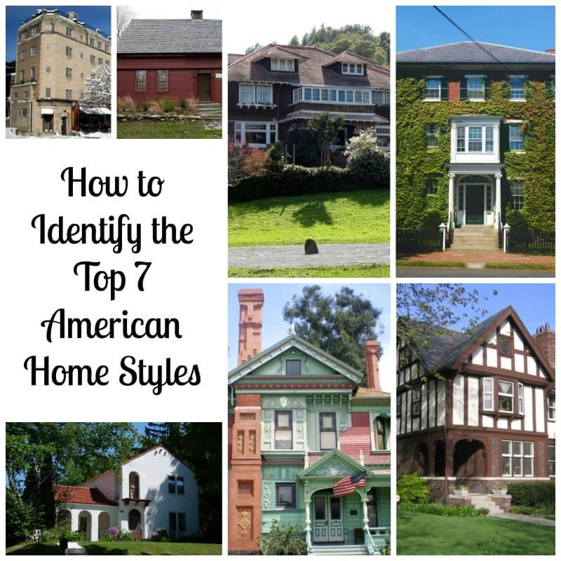 How to identify the top 7 american house styles for Different house styles pictures