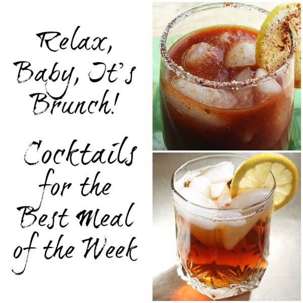 Relax Baby The Best Brunch Cocktail Recipes With A Twist