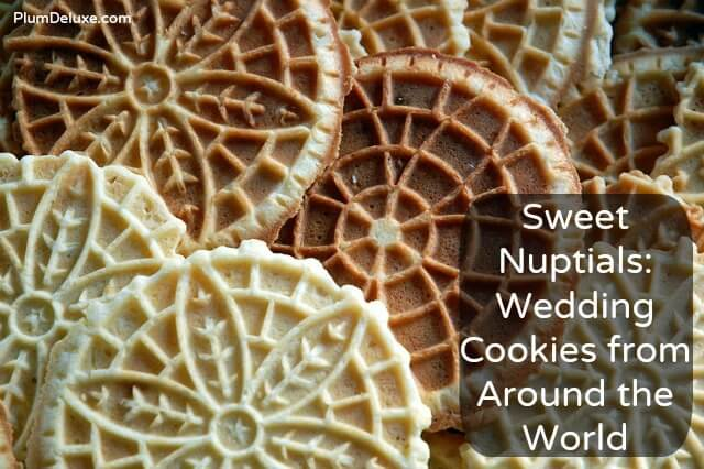 Sweet Nuptials: Wedding Cookies from Around the World