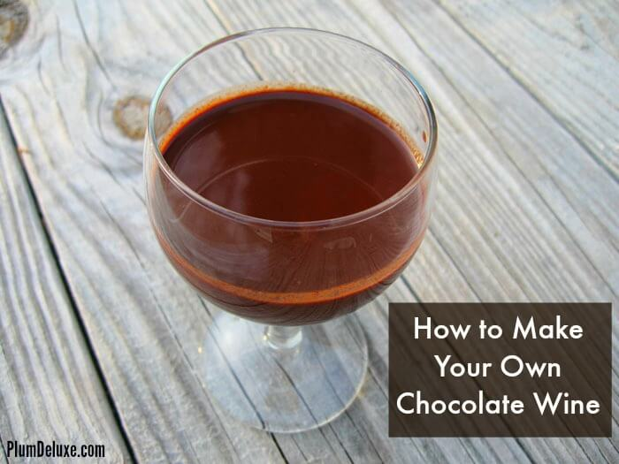 how to make your own chocolate wine
