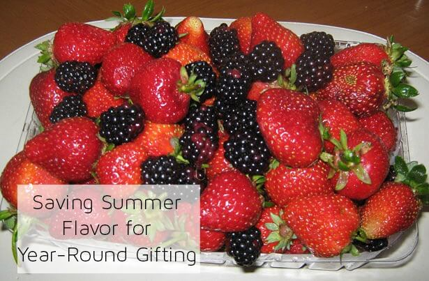 Saving Summer Flavor for Year-Round Gifting