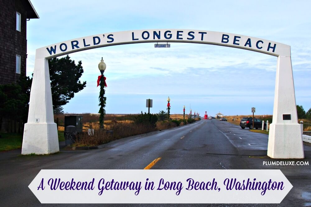 Weekend Getaway In Long Beach Washington