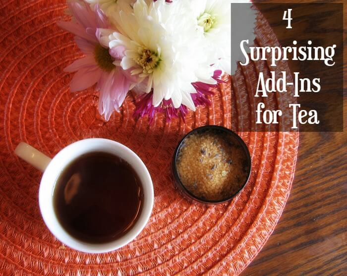 4 Surprising Add-Ins for Tea