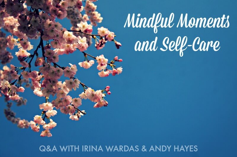 mindful moments and self care