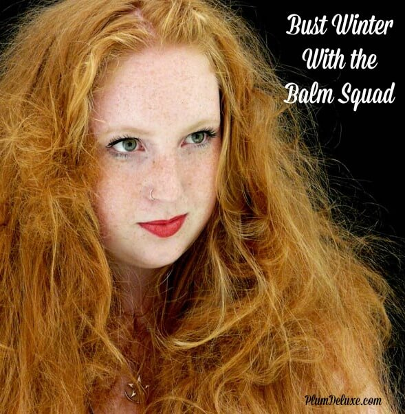 Bust Winter With the Balm Squad