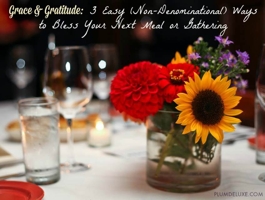grace & gratitude: spiritual not religious meal blessings