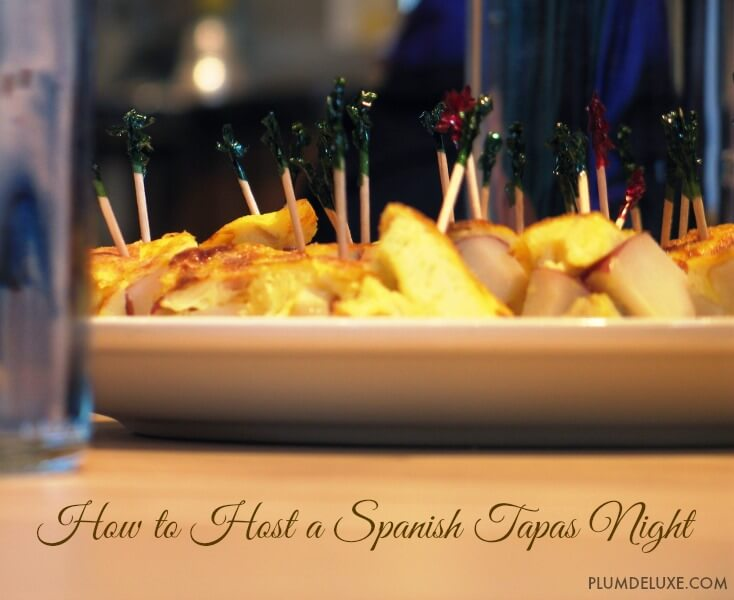how to host a spanish tapas night