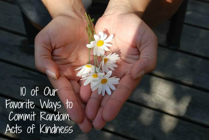 10 of Our Favorite Ways to Commit Random Acts of Kindness