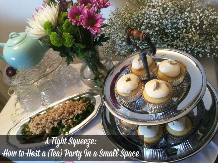 How to Host a (Tea) Party In a Small Space