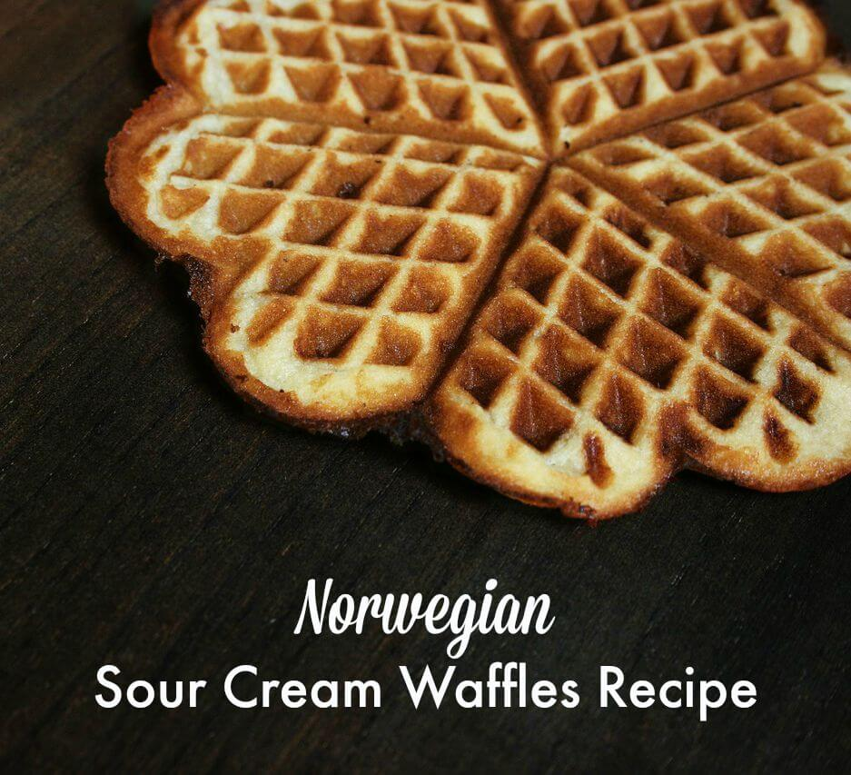 Best Brunch Ever: Norwegian Sour Cream Waffles Recipe