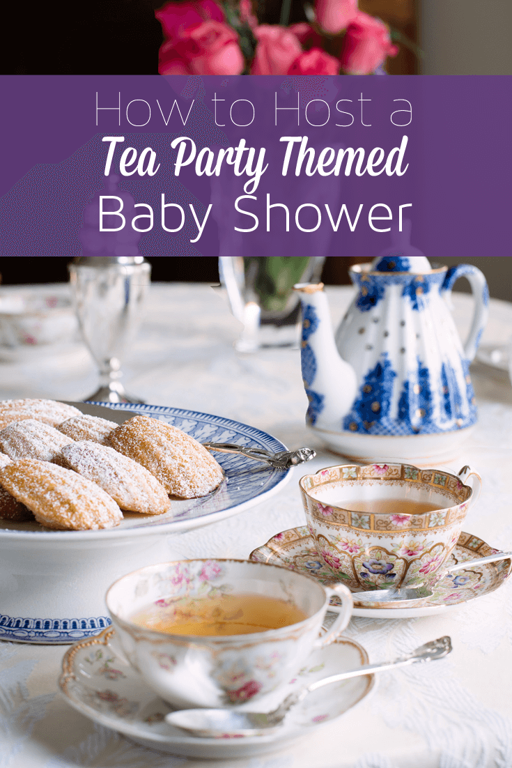 How To Host A Tea Party Themed Baby Shower Ideas Recipes And More