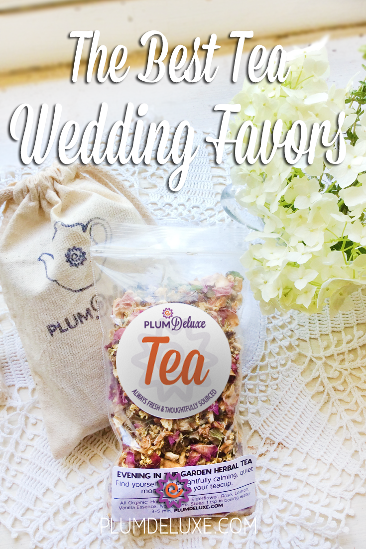 A package of Plum Deluxe loose leaf tea, a muslin bag stamped with a teapot, and a bunch of white hydrangea are arranged on a white lace cloth. The overly text reads: The best tea wedding favors.
