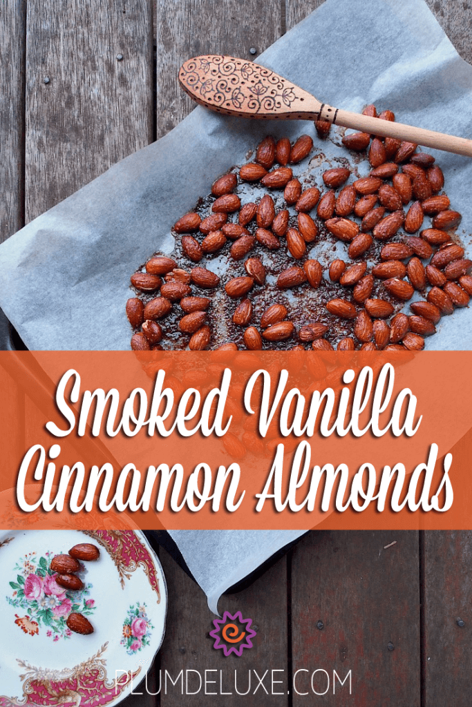 Smoked Vanilla Cinnamon Almonds