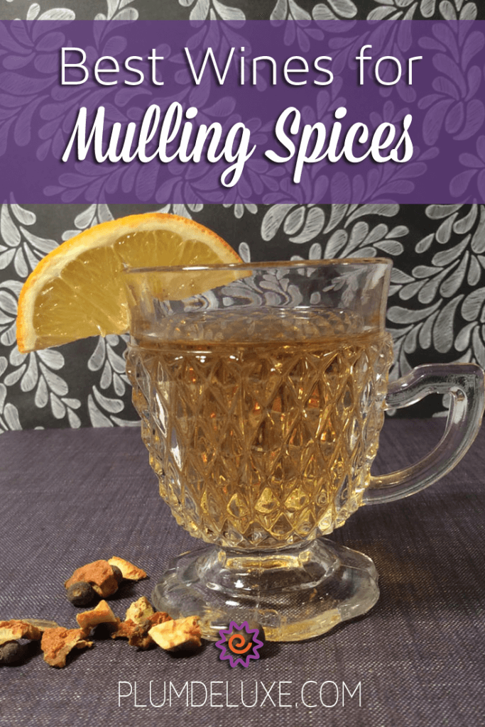 Best Wines for Mulling Spices