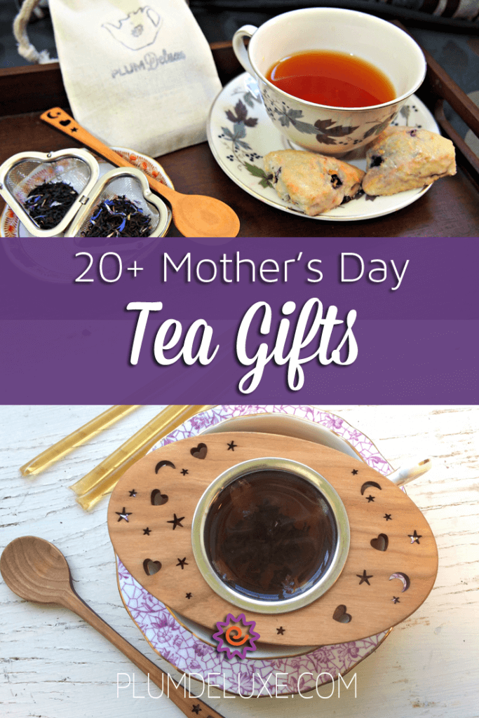 mother's day tea gifts