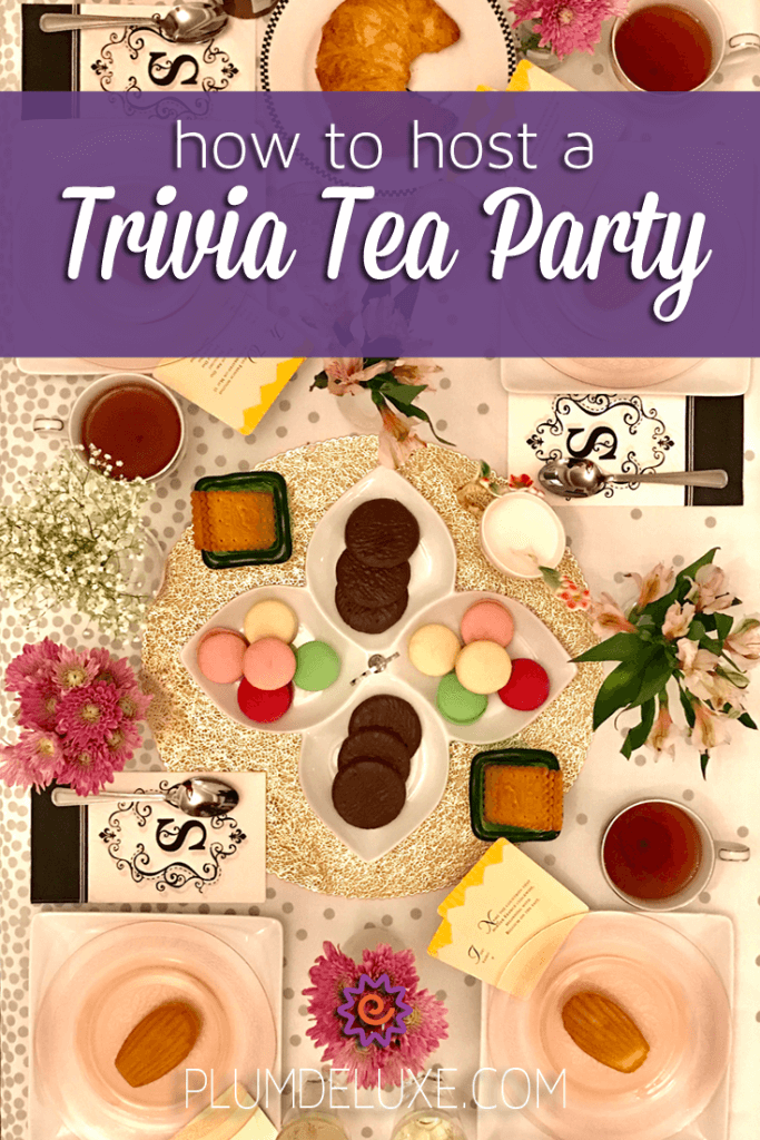 How To Host A Party how to host a trivia tea party