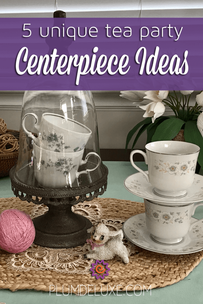 Tea Party Centerpiece Ideas