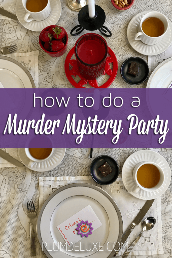 How to Do a Murder Mystery Party