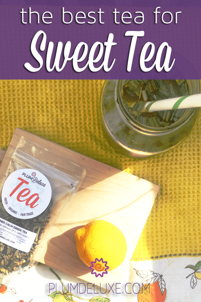 Best Tea for Sweet Tea