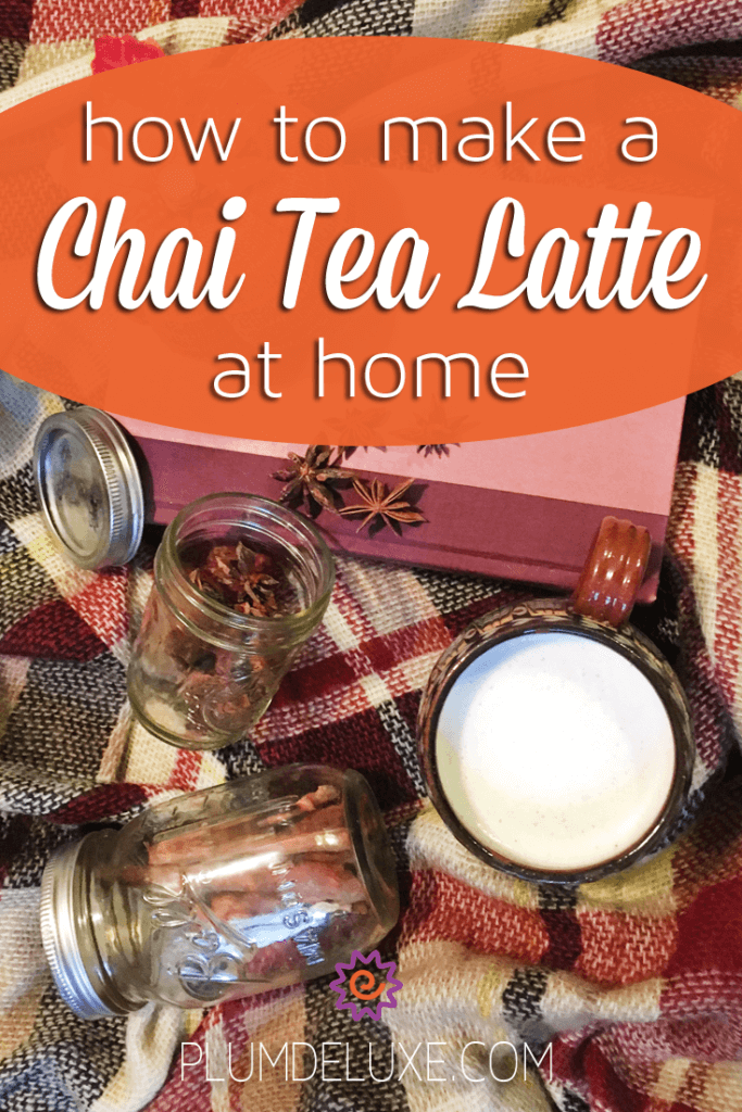 How to Make a Chai Tea Latte at Home