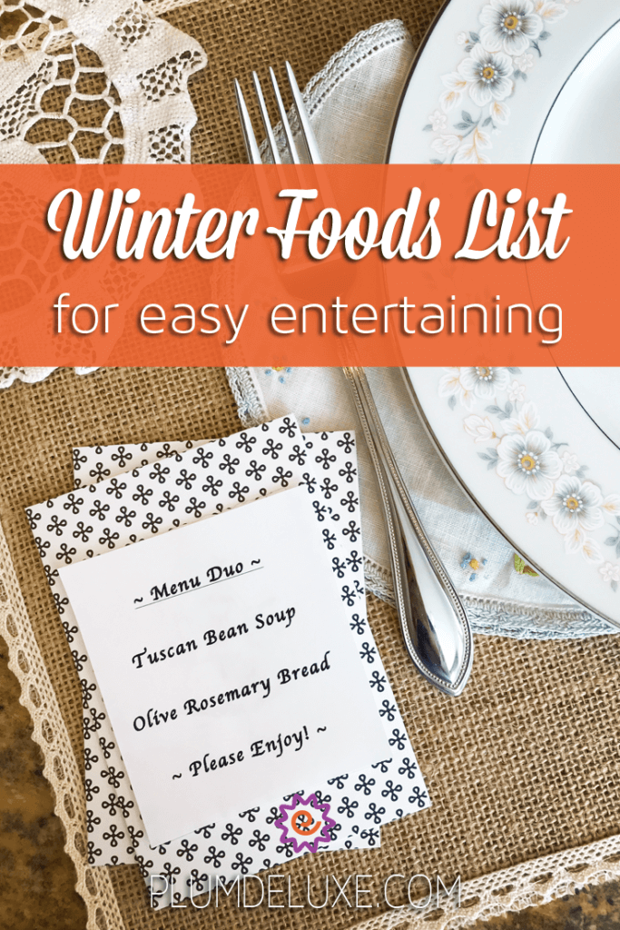 When you're planning your cold-weather parties with friends and family, turn to this warming winter foods list for easy and creative small menus.