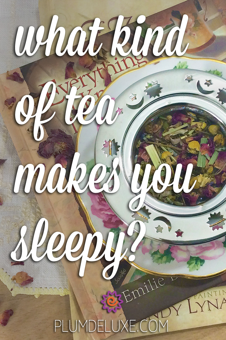 Overhead view of a rose patterned teacup with a celestial metal infuser full of chamomile rose tea. It rests on a small stack of books about tea. The words say: what kind of tea makes you sleepy?