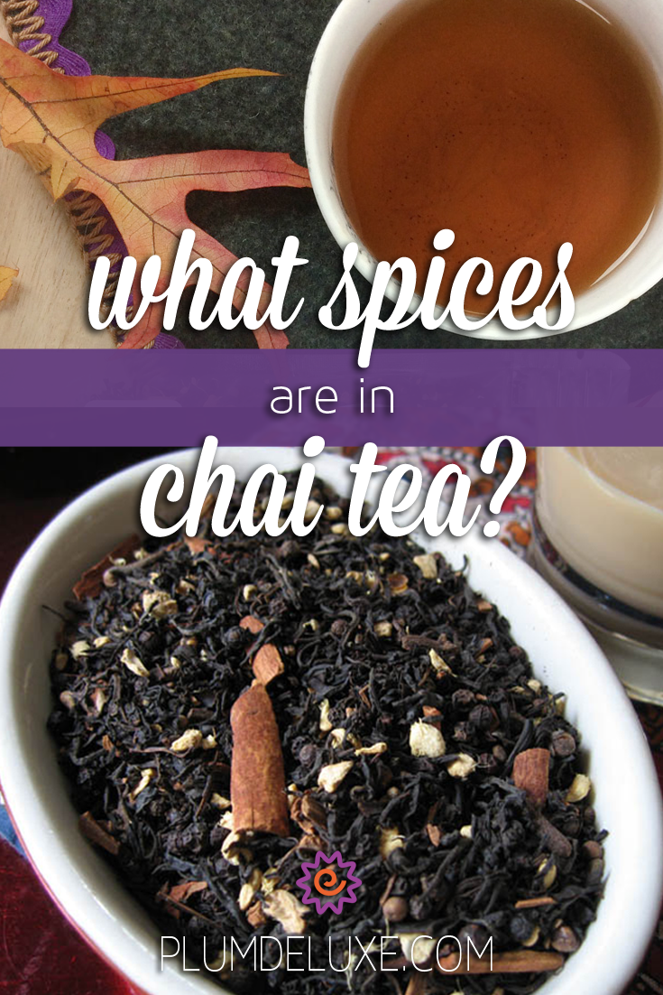 A split image shows a cup of chai and an orange leaf on the top, and a bowl full of chai tea and spices on the bottom. The overlay text in the middle reads: what spices are in chai tea?