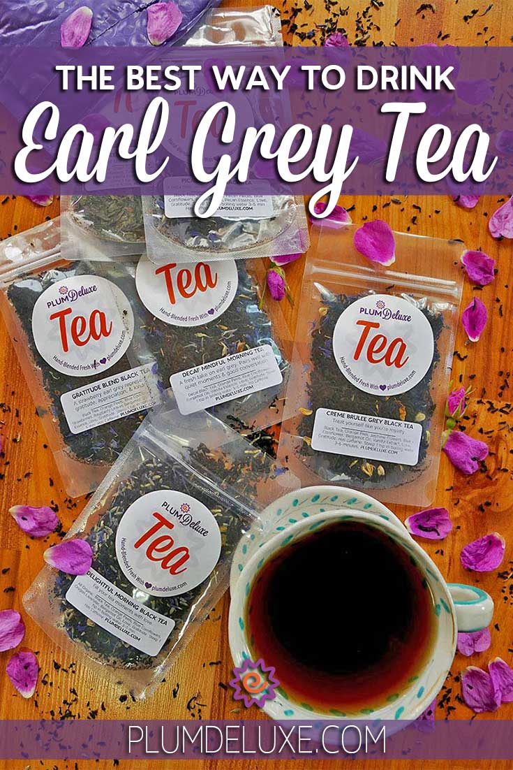 This bergamot-accented tea has made its way to the breakfast table and beyond as a favorite go-to tea. So, what's the best way to drink Earl Grey tea?